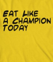 eat like a chamipion