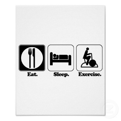 eat sleep exercise